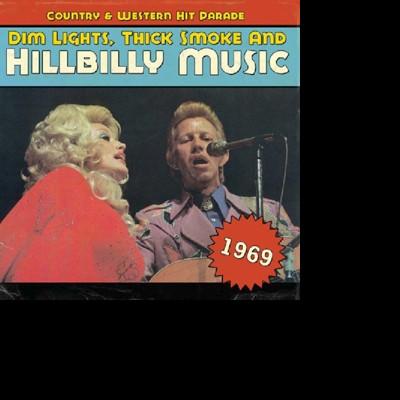 CD V/A - DIM LIGHTS, THICK SMOKE AND HILLBILLY MUSIC 1969