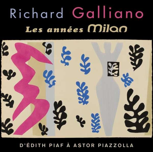 CD GALLIANO, RICHARD - THE MILAN YEARS
