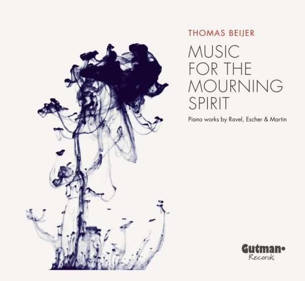 CD BEIJER, THOMAS - MUSIC FOR THE MOURNING SPIRIT