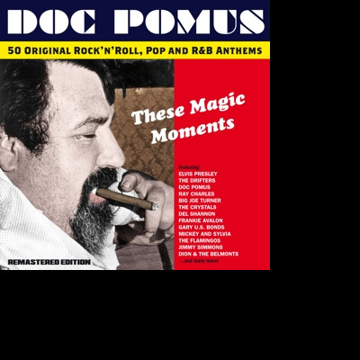 CD DOC POMUS - THESE MAGIC MOMENTS - THE SONGS OF DOC POMUS