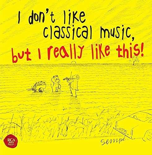 CD V/A - I don't like classical music,