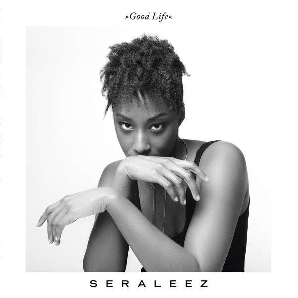 CD SERALEEZ - GOOD LIFE