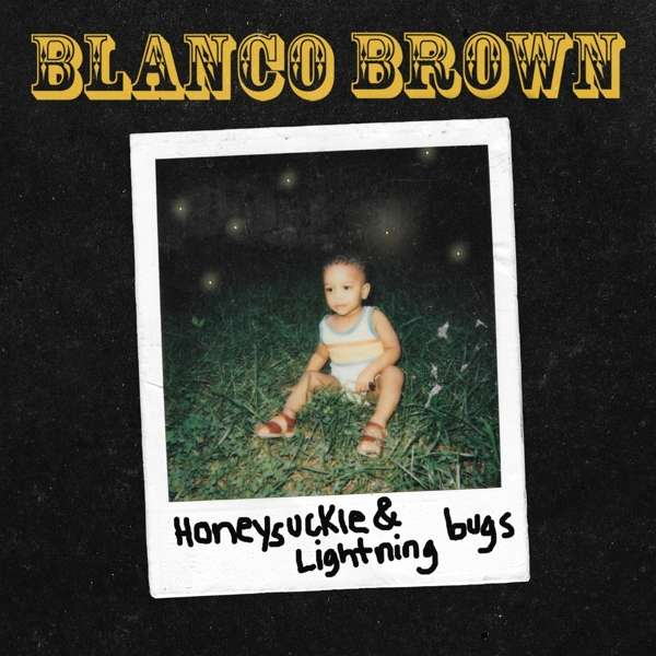 CD BROWN, BLANCO - HONEYSUCKLE & LIGHTNING BUGS