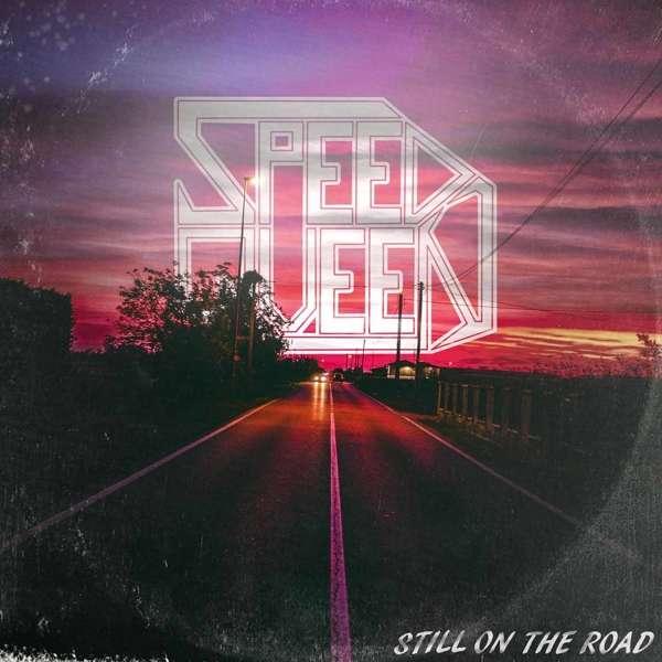 CD SPEED QUEEN - STILL ON THE ROAD
