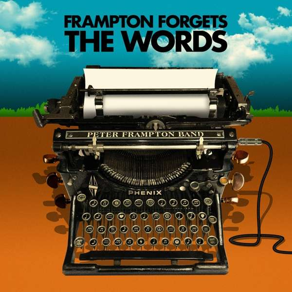 CD PETER FRAMPTON BAND - PETER FRAMPTON FORGETS THE WORDS