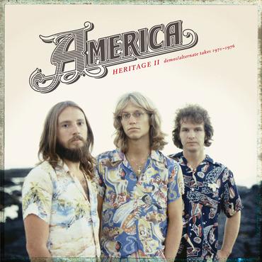 CD AMERICA - HERITAGE II: DEMOS/ALTERNATE TAKES 1971–1976