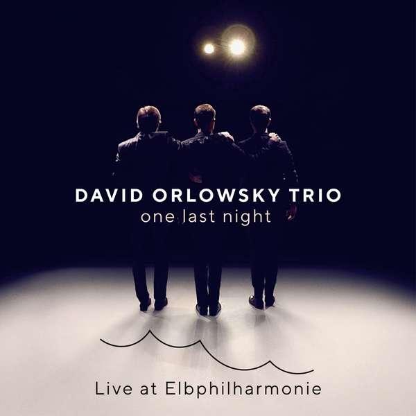 CD ORLOWSKY, DAVID -TRIO- - one last night - Live at Elbph
