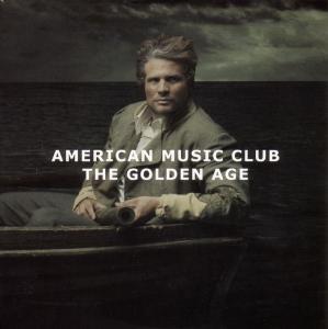 CD AMERICAN MUSIC CLUB - GOLDEN AGE