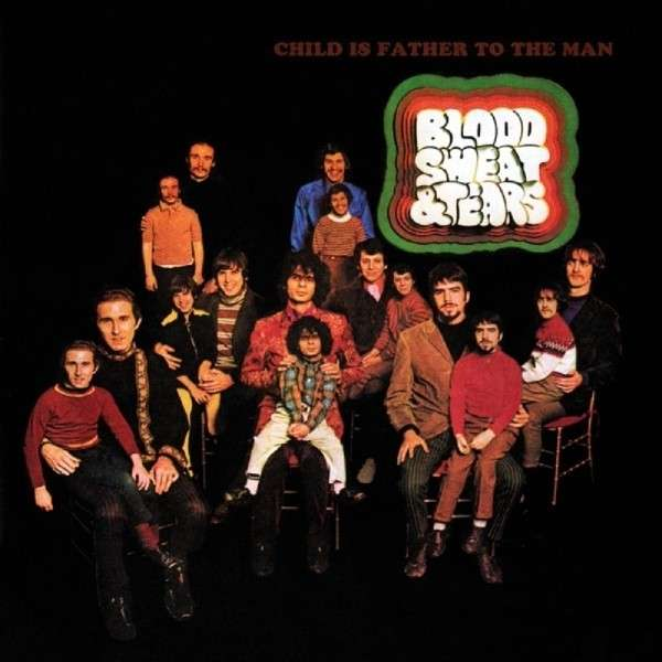 CD BLOOD, SWEAT & TEARS - CHILD IS FATHER TO THE MAN
