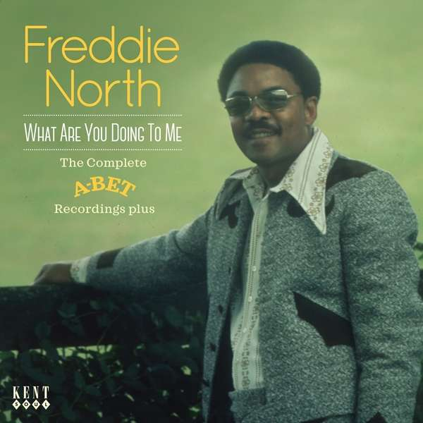CD NORTH, FREDDIE - WHAT ARE YOU DOING TO ME