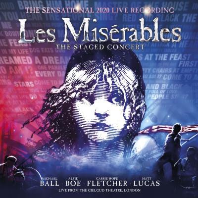 CD OST / SCHÖNBERG / BOUBLIL - LES MISÉRABLES: THE STAGED CONCERT (THE SENSATIONAL 2020 LIVE RECORDING - LIVE FROM THE GIELGUD THEATRE, LONDON)
