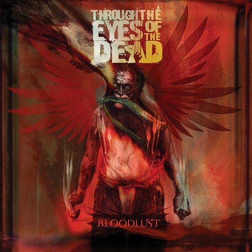 CD THROUGH THE EYES OF THE D - BLOODLUST