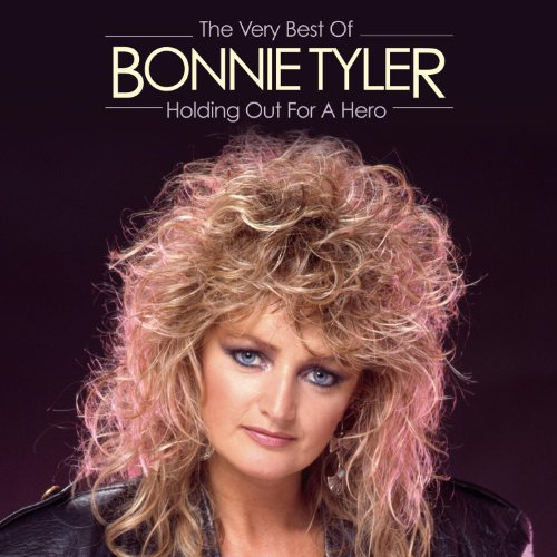 CD Tyler, Bonnie - Holding Out For a Hero:the Very Best of