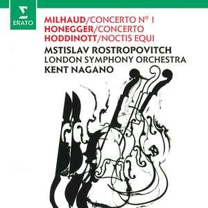 CD ROSTROPOVICH, MSTISLAV/LONDON SYMPHONY ORCHESTRA/KENT NAGANO - MILHAUD & HONNEGER: CELLO CONCERTOS