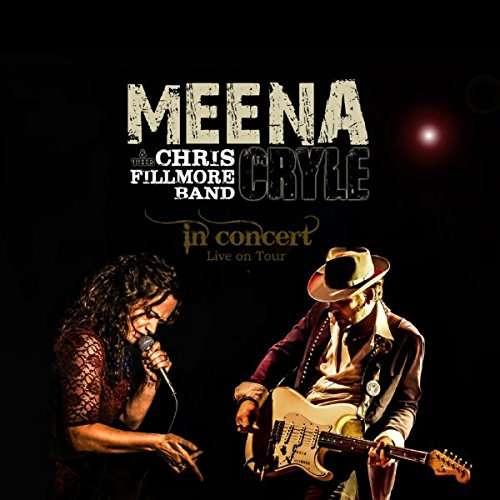 CD CRYLE, MEENA & THE CHRIS - IN CONCERT