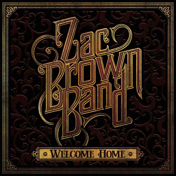 CD ZAC BROWN BAND - WELCOME HOME