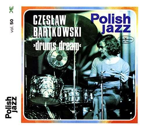 Vinyl BARTKOWSKI, CZESLAW - DRUMS DREAM (POLISH JAZZ)