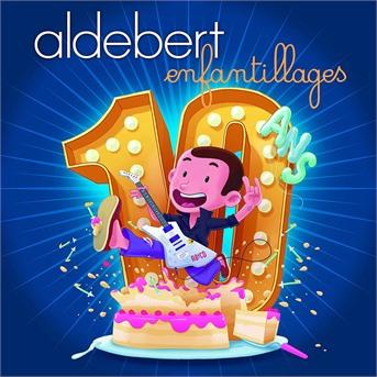 CD ALDEBERT - 10 ans d'Enfantillages !