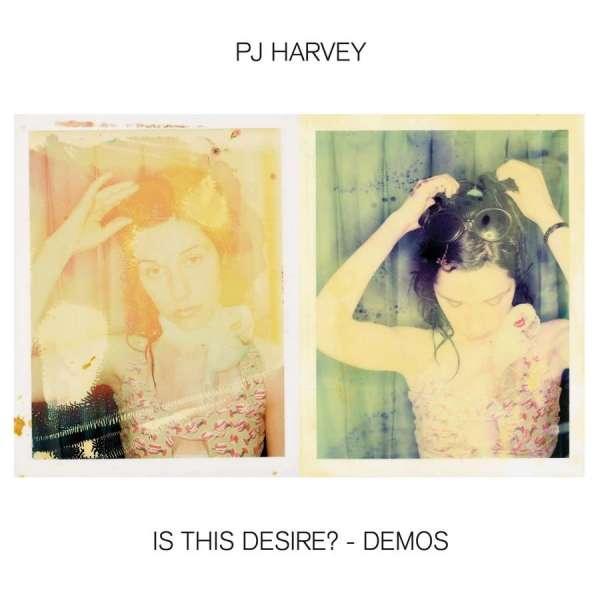 PJ Harvey - CD IS THIS DESIRE? - DEMOS