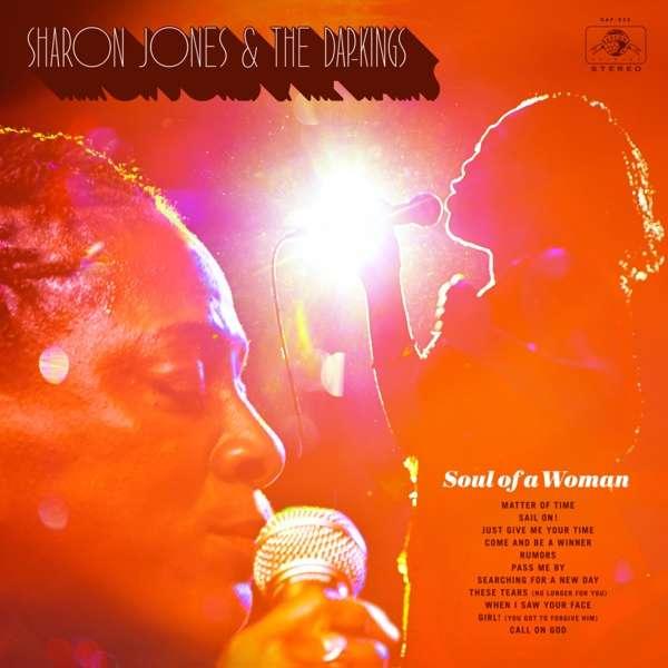 CD JONES, SHARON & THE DAP-KINGS - SOUL OF A WOMAN