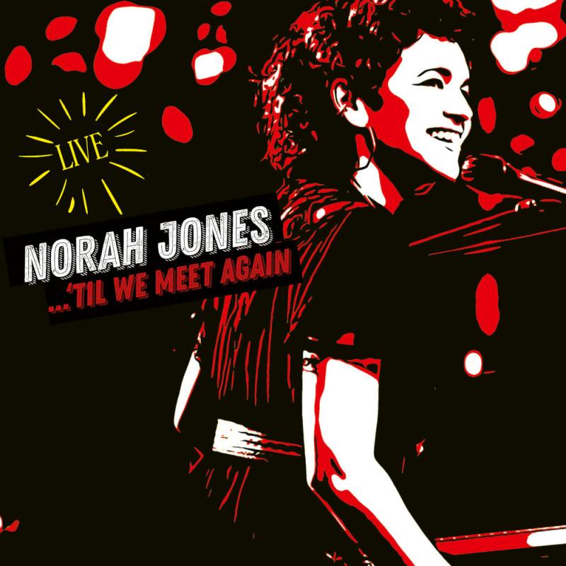 Norah Jones - CD ...'Til We Meet Again