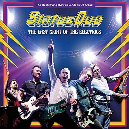 Status Quo - CD LAST NIGHT OF THE ELECTRICS