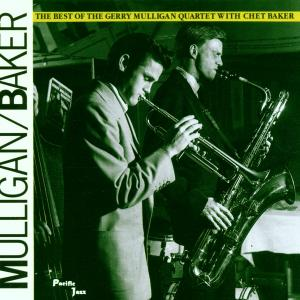 CD MULLIGAN GERRY - BEST OF/WITH CHET BAKER