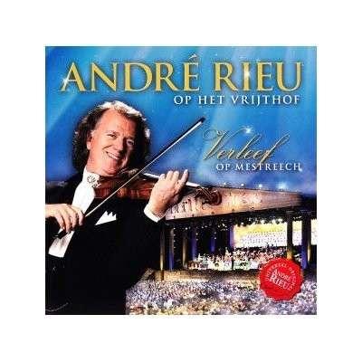 CD RIEU, ANDRE - OP HET VRIJTHOF