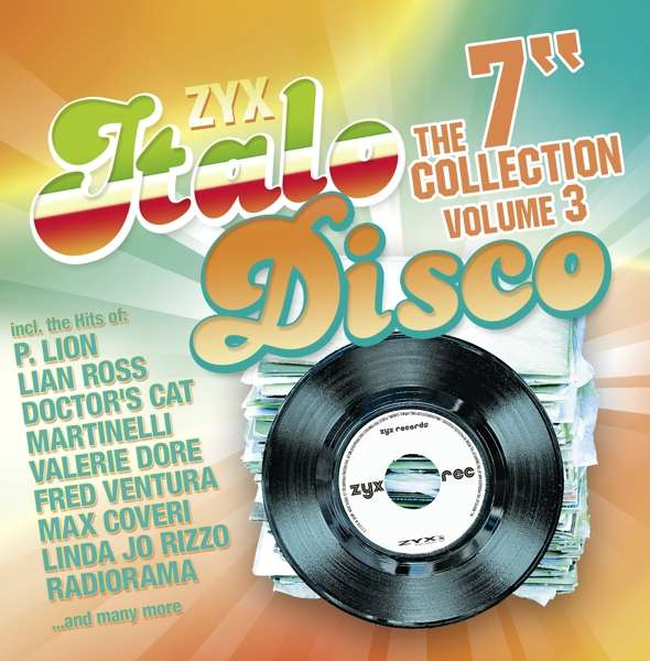 "CD V/A - ZYX ITALO DISCO: THE 7"" COLLECTION VOL. 3"