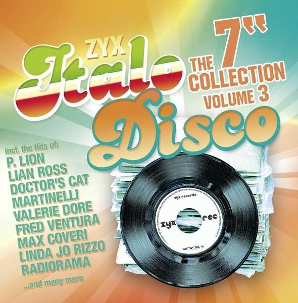"""CD V/A - ZYX ITALO DISCO: THE 7"""" COLLECTION VOL. 3"""