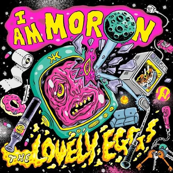 CD LOVELY EGGS - I AM MORON