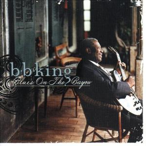 CD KING B.B - BLUES ON THE BAYOU