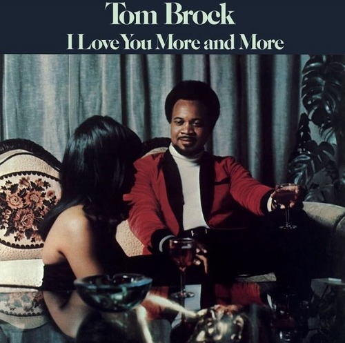 CD BROCK, TOM - I LOVE YOU MORE AND MORE
