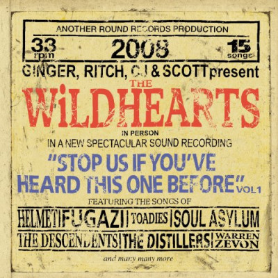 CD WILDHEARTS - STOP US IF YOU'VE HEARD THIS ONE