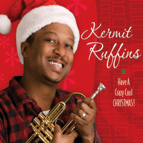 CD RUFFINS, KERMIT - HAVE A CRAZY COOL CHRISTMAS