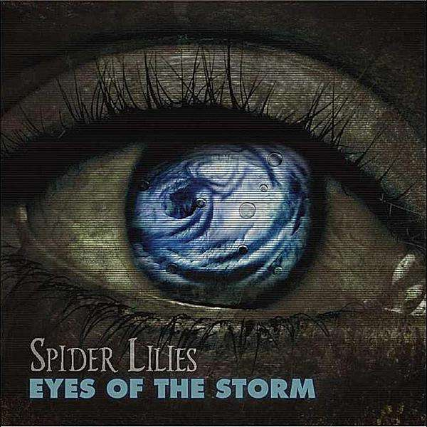 CD SPIDER LILIES - EYES OF THE STORM