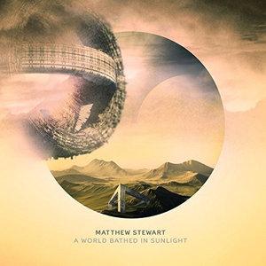 CD STEWART, MATHEW - A WORLD BATHED IN SUNLIGHT