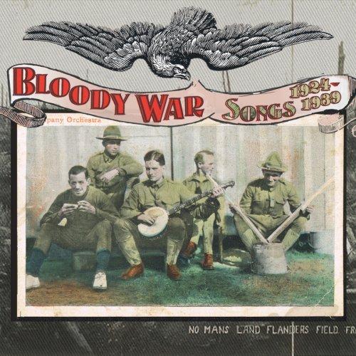 CD V/A - BLOODY WAR SONGS 1924-1939
