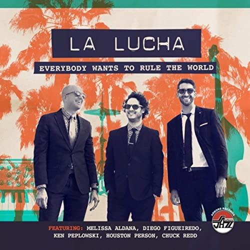 CD LA LUCHA - EVERYBODY WANTS TO RULE THE WORLD