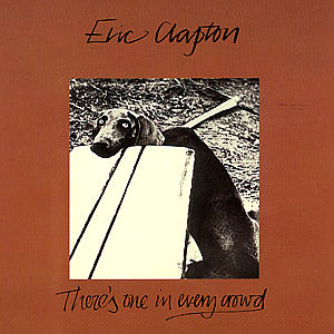 Eric Clapton - CD THERE'S ONE IN EVERY CROWD