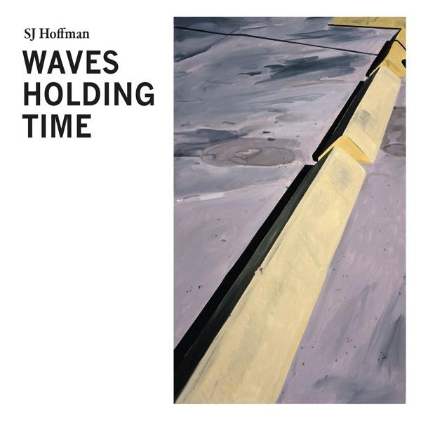 Vinyl HOFFMAN, SJ - WAVES HOLDING TIME