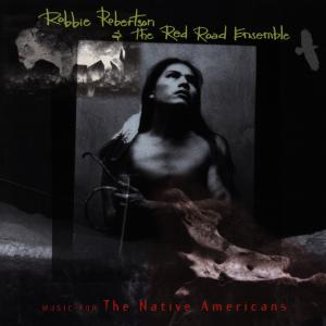 CD ROBERTSON ROBBIE - THE NATIVE AMERICANS