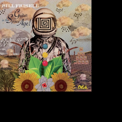 Vinyl FRISELL, BILL - GUITAR IN THE SPACE AGE!