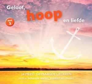 CD V/A - GELOOF HOOP EN LIEFDE DEEL 2 HOOP