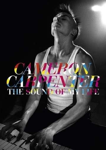 DVD CARPENTER, CAMERON - The Sound of My Life