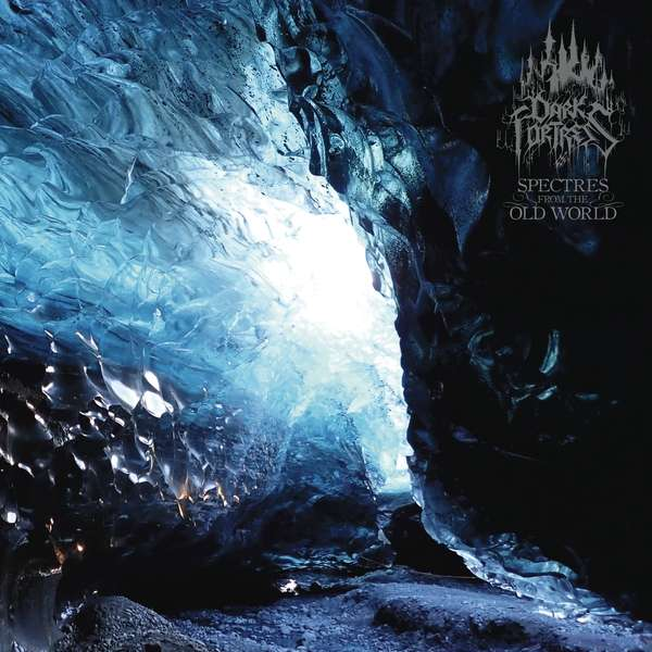 CD DARK FORTRESS - Spectres from the Old World