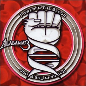 CD ALABAMA 3 - POWER IN THE BLOOD