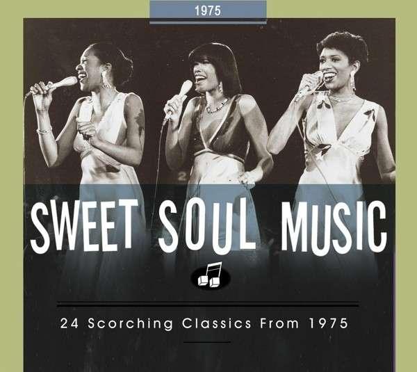 CD V/A - SWEET SOUL MUSIC 1975