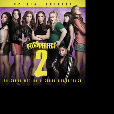 Soundtrack - CD PITCH PERFECT 2 - SPECIAL