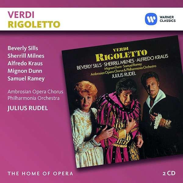 CD RUDEL/SILLS/MILNES/KRAUS - VERDI: RIGOLETTO